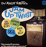 Jam Up Twist: 50s Jump Up Blues Northern Soul Ska! Rock A Billy: The Dynamite Sounds Of The Nationwide Club Night