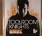 Toolroom Knights: A Journey Through The Worlds Finest House Music