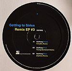 Getting To Sirius: Remix EP #3
