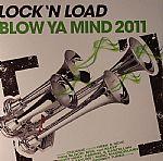 Blow Ya Mind 2011