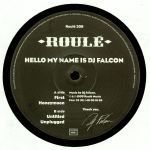 Hello My Name Is DJ Falcon