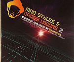 Mad Styles & Crazy Visions 2: A Journey Into Electronic Soulful Afro & Latino Rhythms