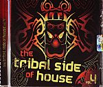 The Tribal Side Of House Vol 4