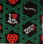 I Love 45s: Open Sesame!!
