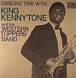 Dancing Time With King Kennytone & His Western Toppers Band