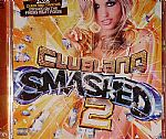 Clubland Smashed 2