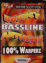 Bouncy Bassline Anthems: 100% Warperz