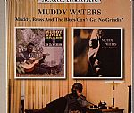 Muddy Brass & The Blues/Can't Get No Grindin' (digitally remastered)