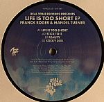 Life Is Too Short EP