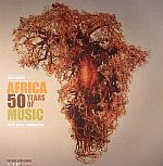 Africa 50 Years Of Music: Deeply Roots & Modern Style