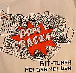 Dope Crackers