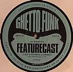 Ghetto Funk Presents Featurecast