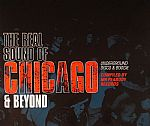 The Real Sound Of Chicago & Beyond: Underground Disco & Boogie