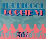 Tropicool Boogie VI