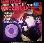 Sixteen Smokin' Soul Senders Vol 1