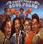 Funky Funky Soul Folks: Rare & Unreleased Recordings 1968-1975