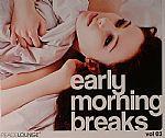 Early Morning Breaks Vol 3