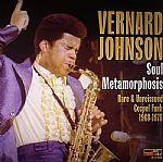 Soul Metamorphosis: Rare & Unreissued Gospel Funk 1968 - 1978