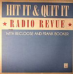 Hit It & Quit It Radio Revue Vol 1