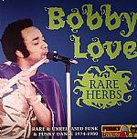 Rare Herbs: Rare & Unreleased Funk & Funky Dance 1974-1980