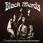 Black Merda: 1st Reissue In 25 Years Of Legendary LP's By Folk Rock Funkateers