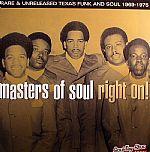 Right On: Rare & Unreleased Texas Funk & Soul 1969-1975