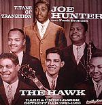 The Hawk: Rare & Unreleased Detroit R&B 1960-1963