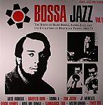 Bossa Jazz Vol 1: The Birth Of Hard Bossa Samba Jazz & The Evolution Of Brazilian Fusion 1962-73