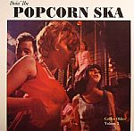 Doin' The Popcorn Ska: Golden Oldies Volume 2
