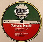 Screechy Dan EP