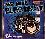 We Love Electro VIII