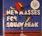 New Masses For Squaw Peak