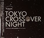 The Beetle Presents Tokyo Crossover Night Compiled By Shuya Okino (Kyoto Jazz Massive)