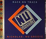 Back On Track: Nicholas: Nu Groove