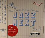 Jazz Next : New Sounds For New Generation