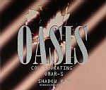 Oasis Collaborating (remastered with 3 bonus tracks)