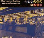 Subway Salsa: The Montuno Records Story