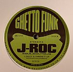 Ghetto Funk Presents J Roc