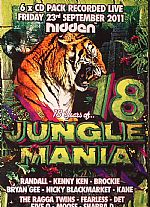 18 Years Of Jungle Mania: Recorded Live @ Hidden Friday 23rd September 2011