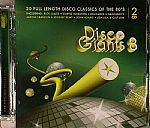 Disco Giants Volume 8: 20 Full Length Disco Classics Of The 80's
