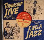 Soul Safari Presents: Township Jive & Kwela Jazz (1940-1960)