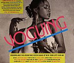 Voguing & The House Ballroom Scene Of New York City 1976-96