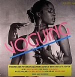 Voguing & The House Ballroom Scene Of New York City 1989-92 Volume Two