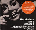 The Medium Is The Massage With Marshall McLuhan