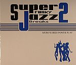 Super Funky Jazz Breaks 2