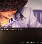 Who Is Jill Scott?: Words & Sounds Vol 1