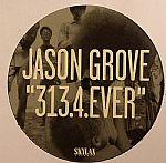 Jason GROVE - 313 4 Ever