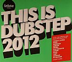 Get Darker Presents This Is Dubstep 2012