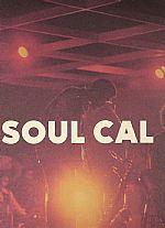 Soul Cal: Funky Disco & Modern Soul 1971-1982