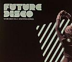Future Disco Vol 5: Downtown Express